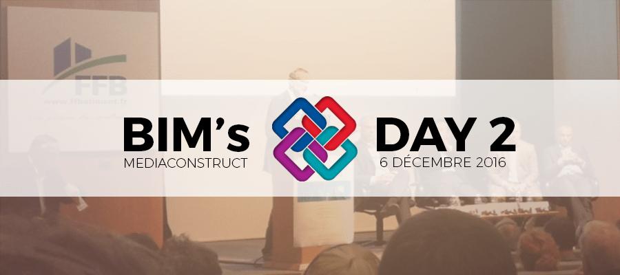 BIM's day 2 par Mediaconstruct : Le BIM Concrètement