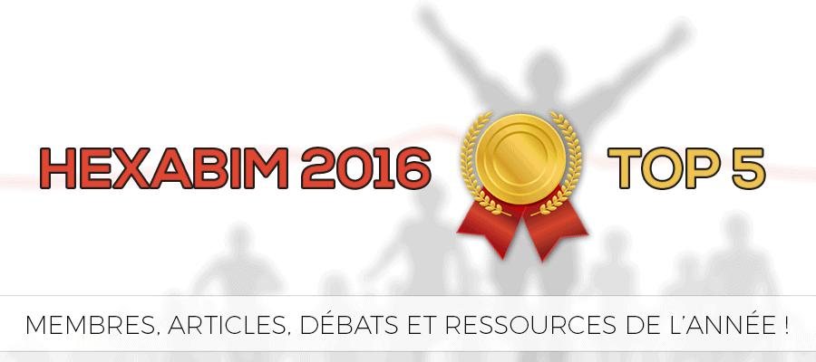 HEXABIM 2016 : Les 5 meilleurs membres, articles, débats et ressources BIM