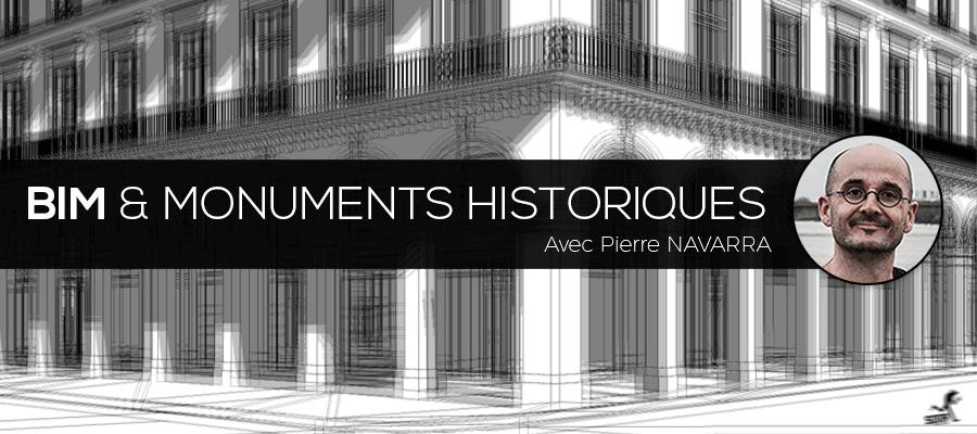 Le BIM pour les monuments historiques avec Pierre NAVARRA