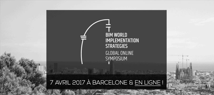 """Suivre l'événement """"BIM World implementation strategies"""" de Barcelone en ligne !"""