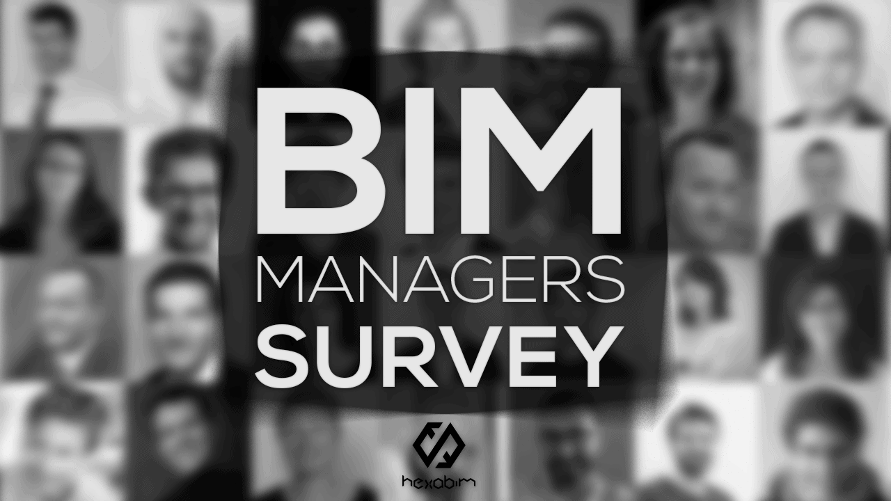 BIM Manager? Participate in the annual survey