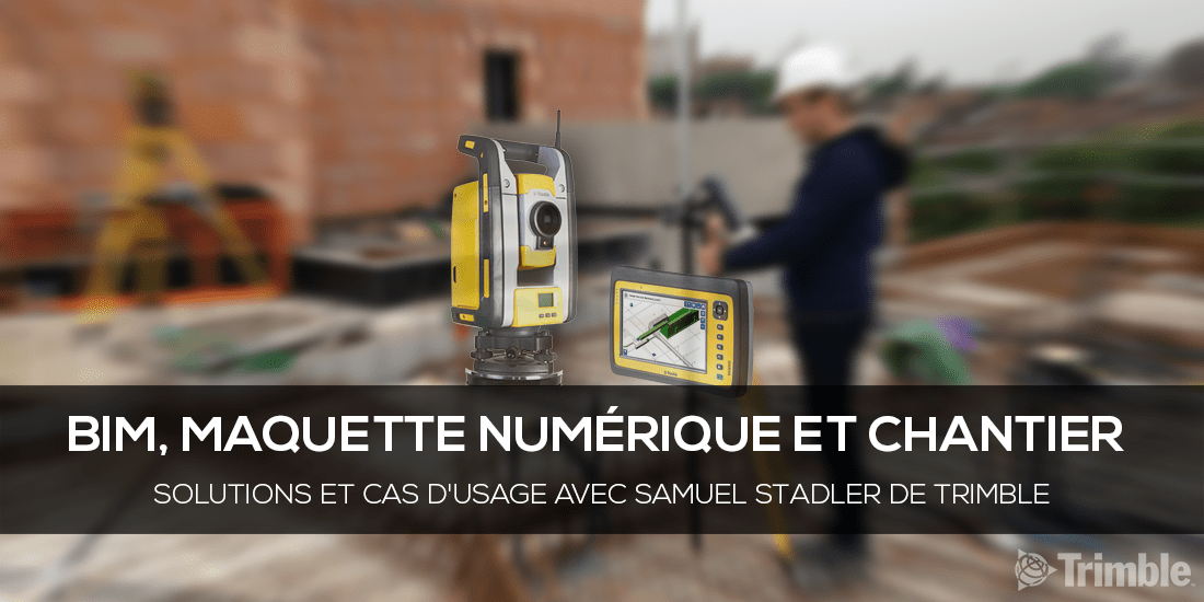 Couverture-bim-chantier-trimble