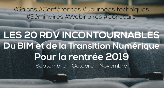 BIM and Digital Transition: the 20 RDV must-attend for 2019 (September, October, November)