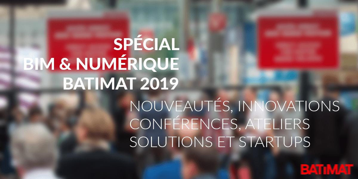 Spcial-BIM--Numrique--BATIMAT-2019