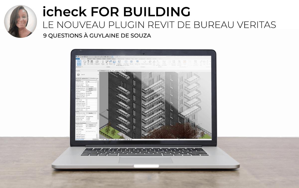 icheck-for-Building---le-nouveau-plugin-Revit-de-Bureau-Veritas---9-questions--Guylaine-de-Souza