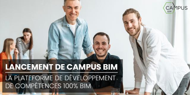 Launch of CAMPUS BIM, the 100% BIM skills development platform