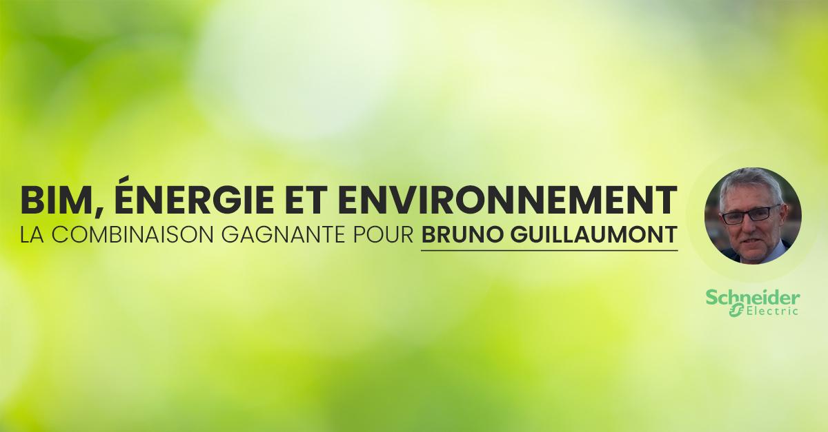 BIM-nergie-et-environnement-la-combinaison-gagnante-pour-Bruno-Guillaumont-chez-Schneider-Electric