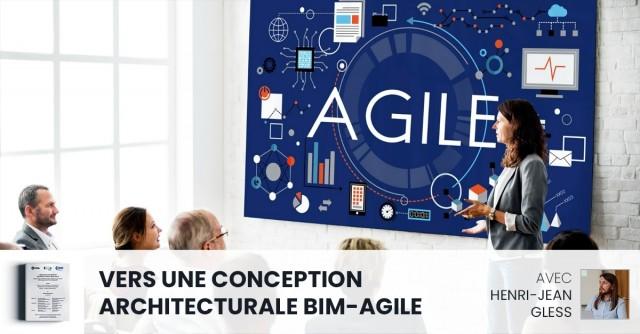 Towards a BIM-AGILE architectural design with Henri-Jean GLESS