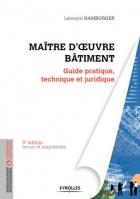 Maître d'oeuvre bâtiment : Guide pratique, technique et juridique
