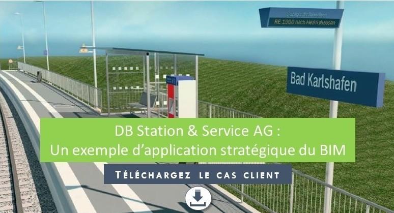 Quelle est la stratégie BIM de DB Station & Service AG ?