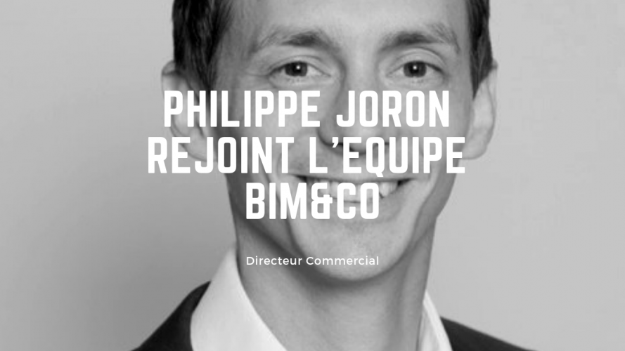 Philippe JORON joins the BIM & CO team as Commercial Director