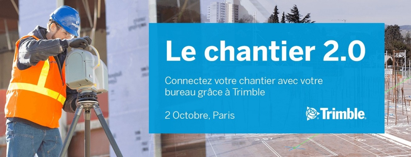 The 2.0 construction site: How to connect your office and your building site - 2 October Paris