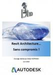 Revit Architecture sans compromis !