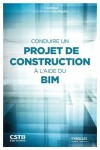 Conduct a construction project using BIM