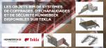 Les objets BIM de systèmes de coffrages, d'échafaudages et de sécurité Hünnebeck disponibles sur Tekla