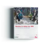 Révéler la valeur du BIM   Leica Geosystems