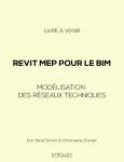 Revit MEP pour le BIM : Modélisation des réseaux techniques (publication suspendue)