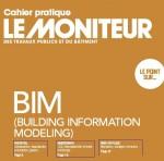 Cahier pratique Le moniteur - Le BIM