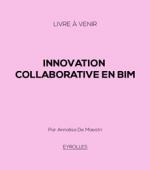 Innovation collaborative en BIM (publication suspendue)