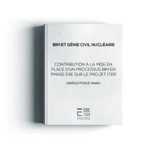 BIM ET GENIE CIVIL NUCLEAIRE: Participation à la mise en place du BIM en phase EXE
