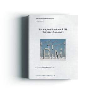 BIM Maquette Numérique & ERP -  Un mariage à construire