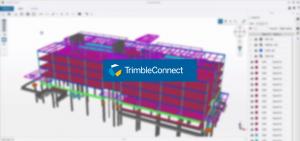 Le légendaire Tekla BIMsight est remplacé par Trimble Connect for Desktop