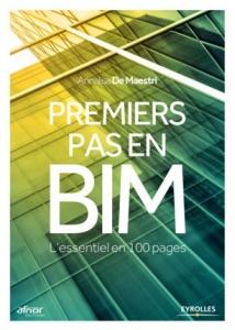 Premiers pas en BIM: L'essentiel en 100 pages
