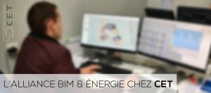 L'alliance BIM & énergie chez CET - Bureau d'Etudes Fluides
