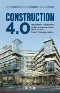 Construction 4.0 - La révolution digitale du BTP