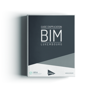 Le guide d'application BIM (Luxembourg)