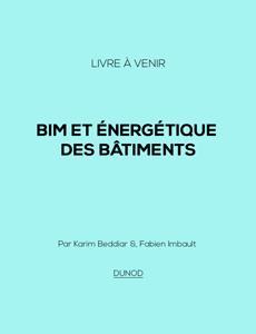BIM et énergétique des bâtiments (livre à venir)