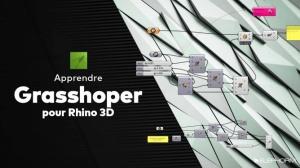 Apprendre Grasshopper pour Rhino 3D