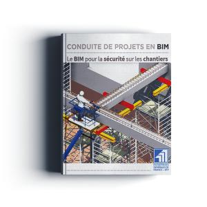 Le BIM pour la sécurité sur les chantiers par EGF BTP