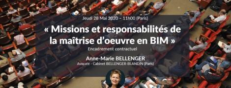 Missions et responsabilités de la maîtrise d'oeuvre en BIM avec Me Anne-Marie BELLENGER
