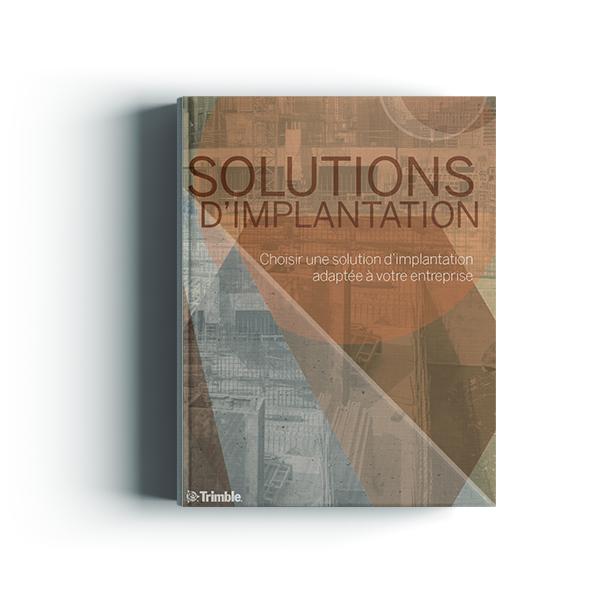 Choisir une solution d'implantation adaptée à votre entreprise