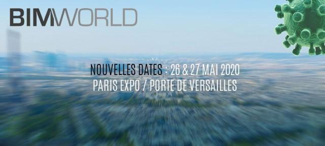 Le salon BIM World Paris réporté aux 26 et 27 mai 2020 suite à l'épidémie du Coronavirus