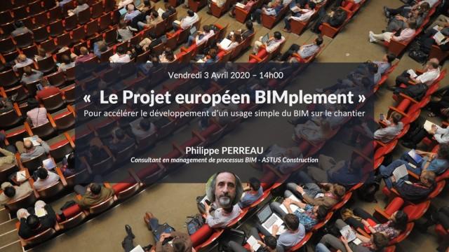 BIMplement : un projet européen pour développer et accélérer l'usage du BIM sur le chantier avec Philippe PERREAU