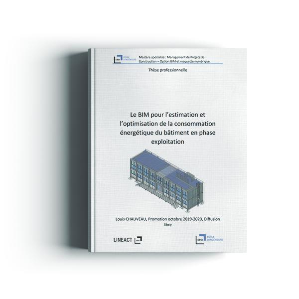 Le BIM pour l'estimation et l'optimisation de la consommation énergétique du bâtiment en phase exploitation