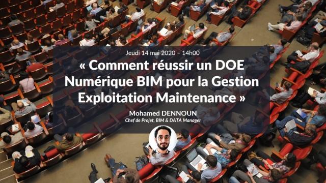 Comment réussir un DOE Numérique BIM pour la Gestion Exploitation Maintenance avec Mohamed DENNOUN