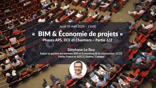 BIM & Économie de projets : Phases APS, DCE et Chantier (Partie 2/2)