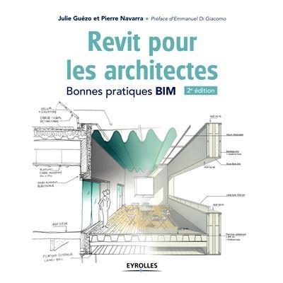 Revit pour les architectes : bonnes pratiques BIM