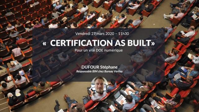 Certification AS BUILT pour un vrai DOE numérique avec Stéphane DUFOUR