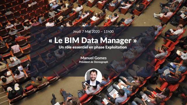 Le BIM Data Manager : un rôle essentiel en phase Exploitation avec Manuel Gomes