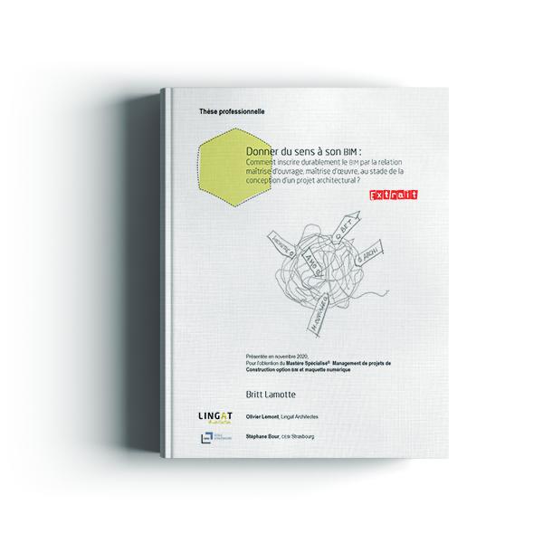 Donner du sens à son BIM : Comment inscrire durablement le BIM par la relation maîtrise d'ouvrage, maîtrise d'œuvre, au stade de la conception d'un projet architectural ?