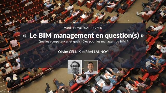 Le BIM management en question(s) avec Olivier CELNIK et Rémi LANNOY