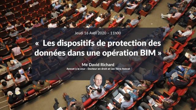 Les dispositifs de protection des données dans une opération BIM avec ME David Richard