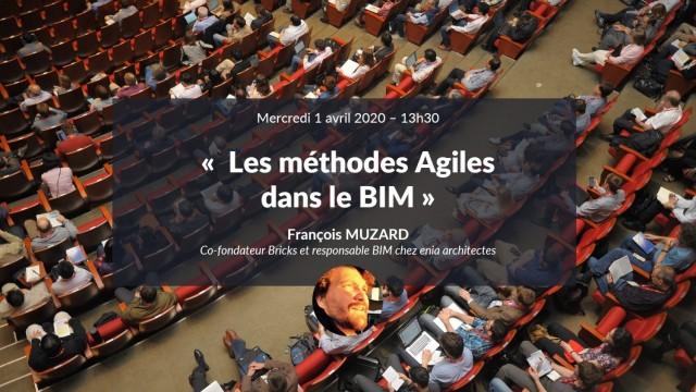 Les méthodes Agiles dans le BIM avec François MUZARD