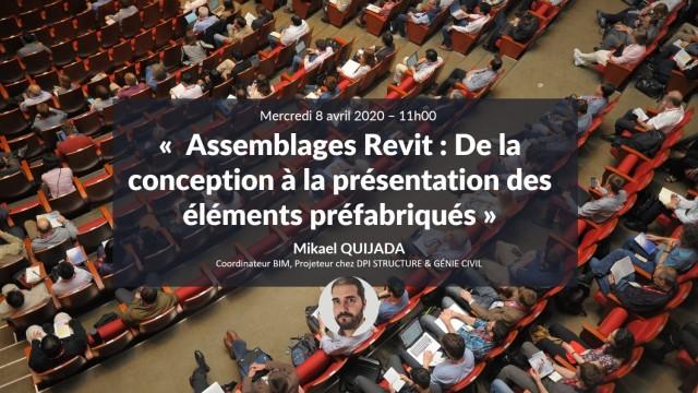 Assemblages Revit : Les éléments préfabriqués la conception à la présentation avec Mikaël QUIJADA