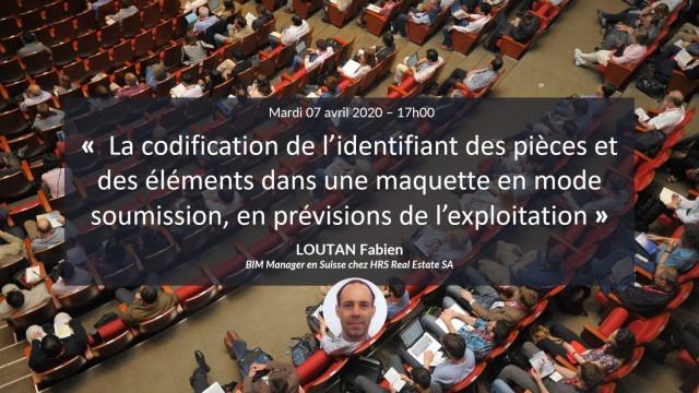 La codification de l'identifiant des pièces et des éléments dans une maquette en prévisions de l'exploitation avec Fabien LOUTAN
