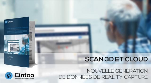 Scan3D et Cloud : Nouvelle génération de données de Reality Capture